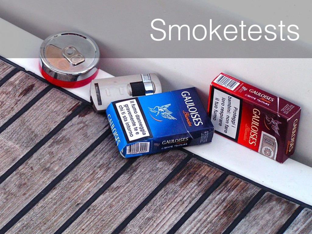 Smoketests