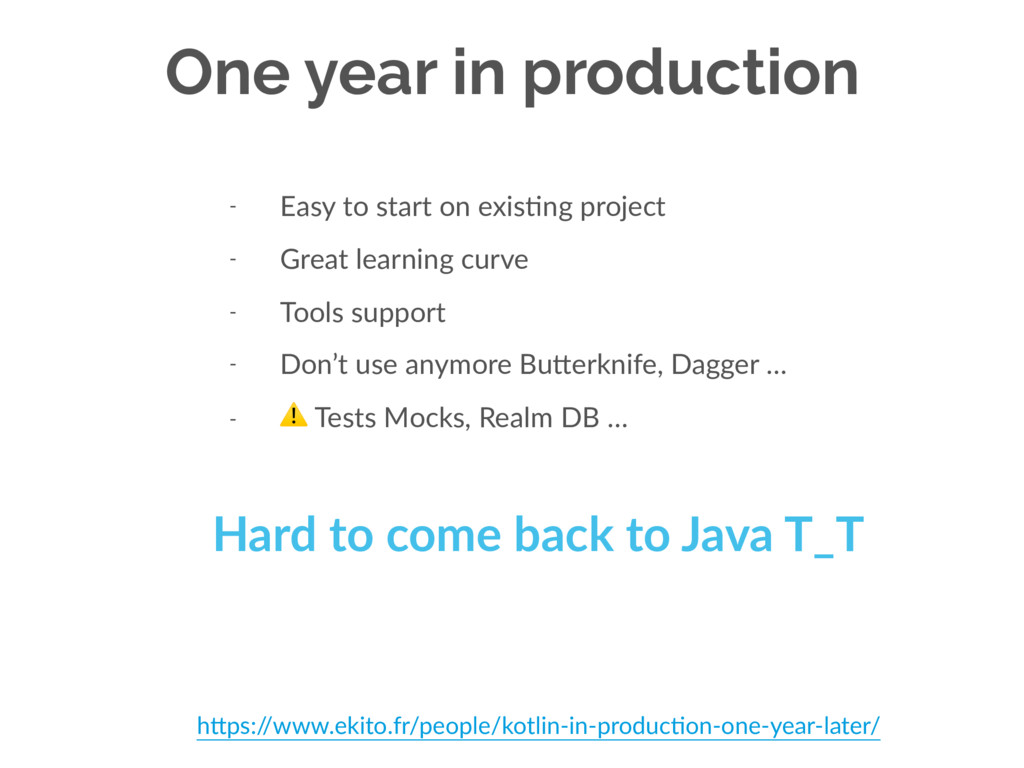 One year in production - Easy to start on exisU...