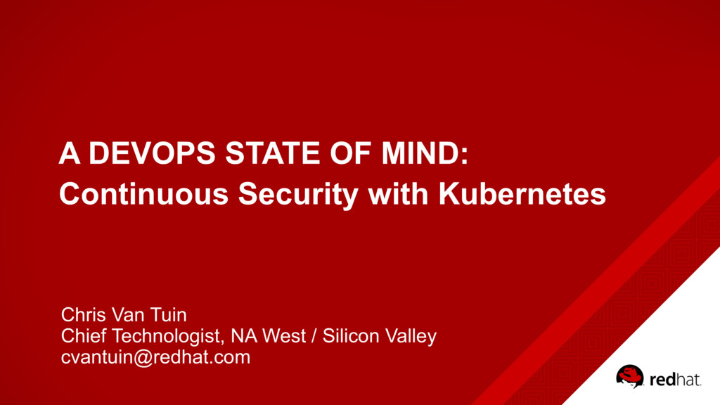 A DEVOPS STATE OF MIND: Continuous Security wit...