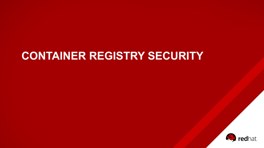 CONTAINER REGISTRY SECURITY