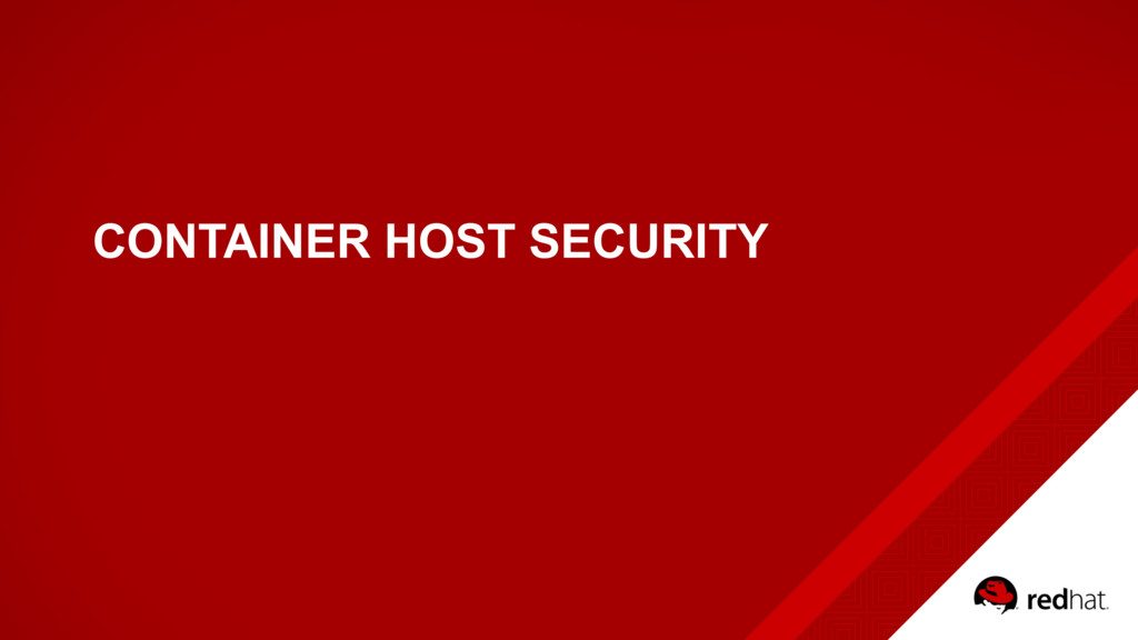 CONTAINER HOST SECURITY