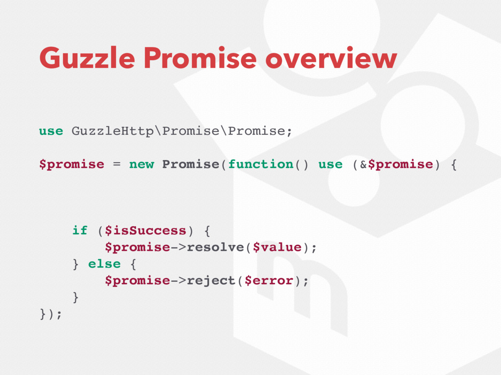 Guzzle Promise overview use GuzzleHttp\Promise\...