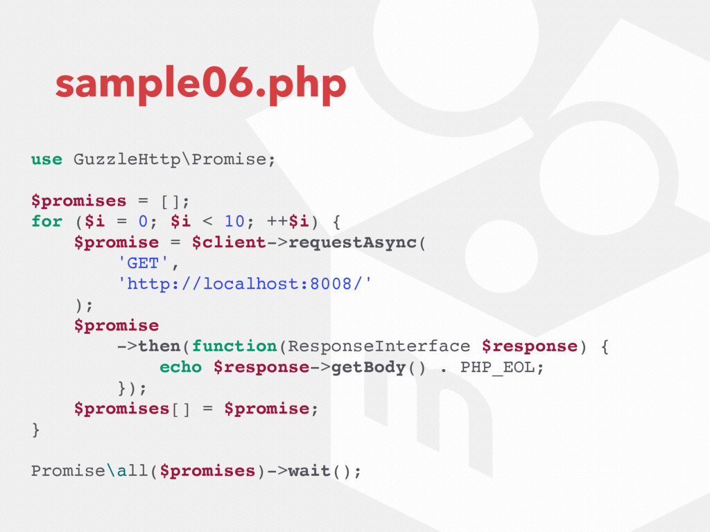 sample06.php use GuzzleHttp\Promise; $promises ...