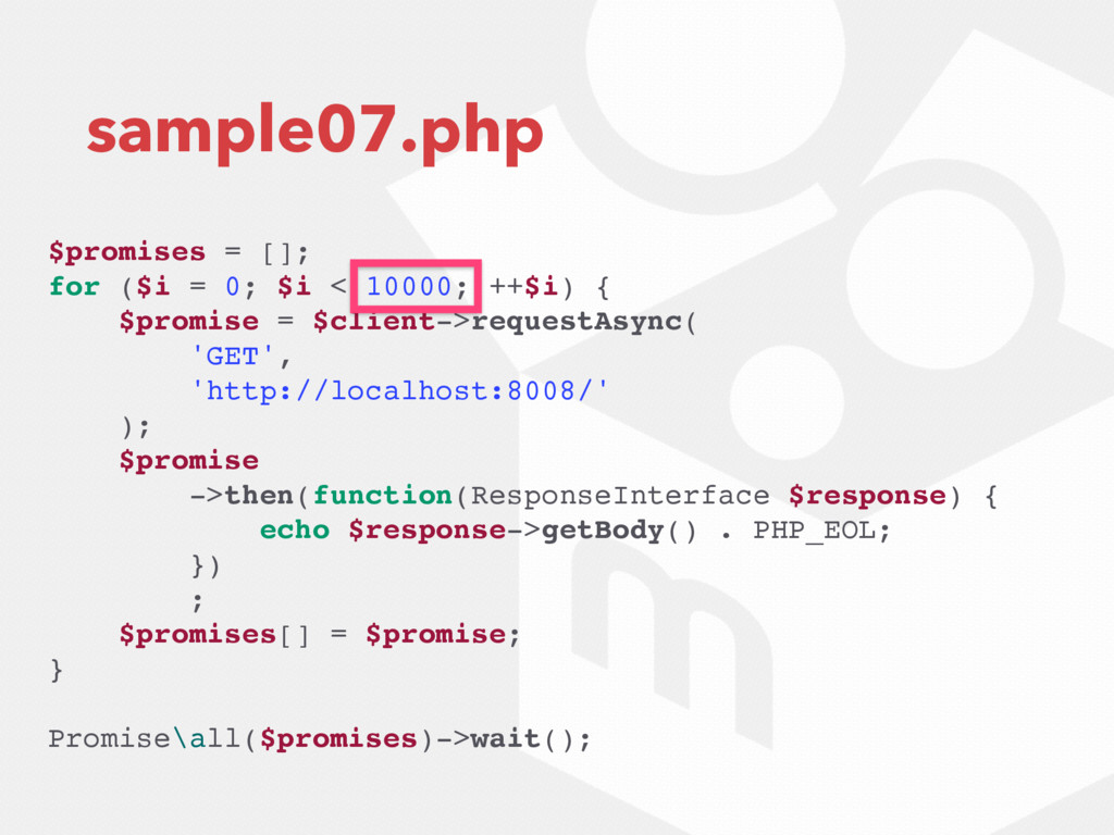sample07.php $promises = []; for ($i = 0; $i < ...