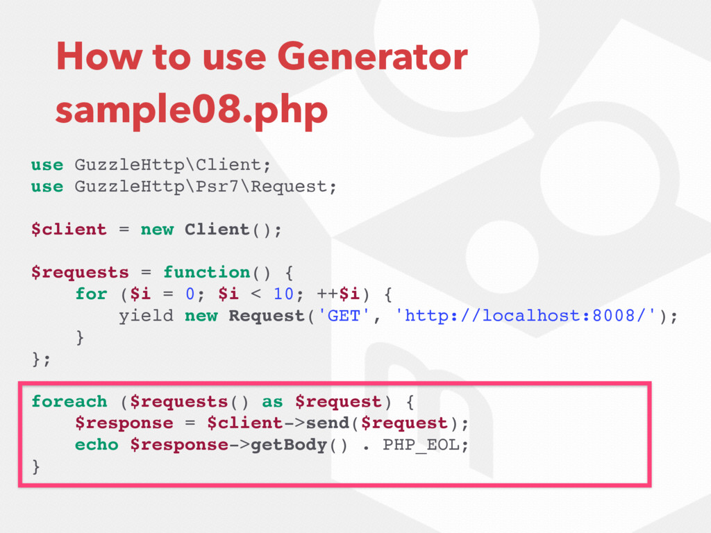 How to use Generator sample08.php use GuzzleHtt...