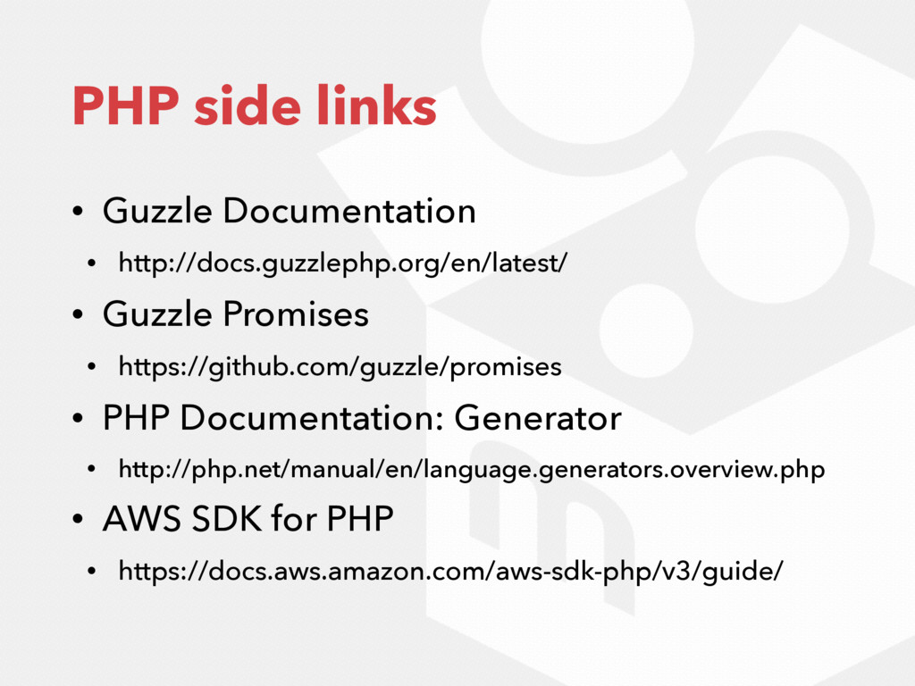 PHP side links • Guzzle Documentation • http://...