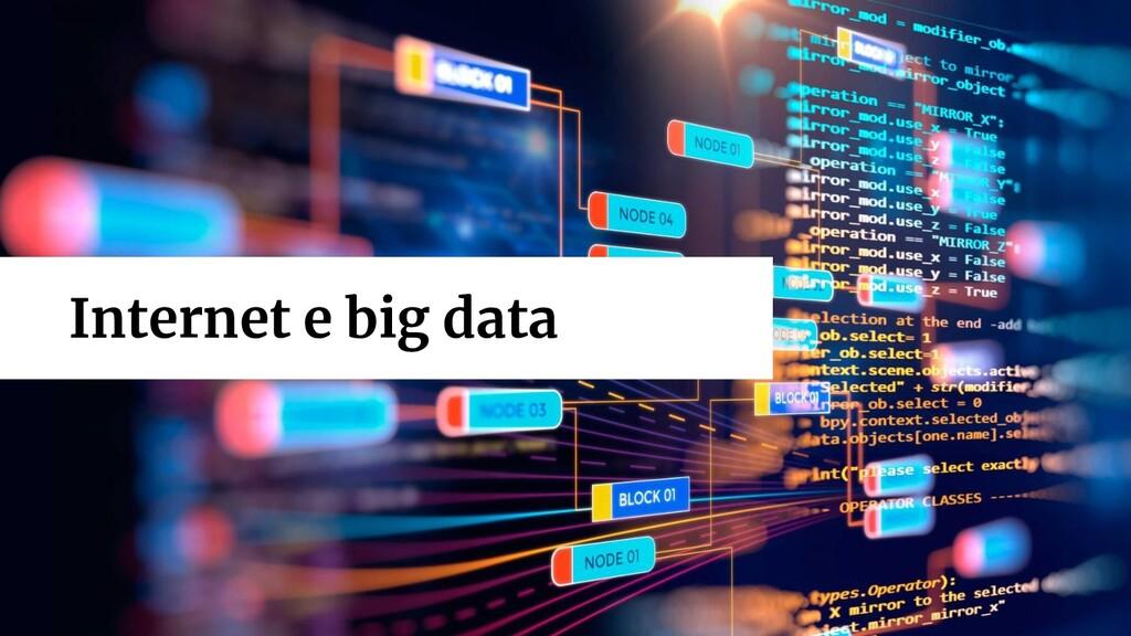 Big Data Internet e big data