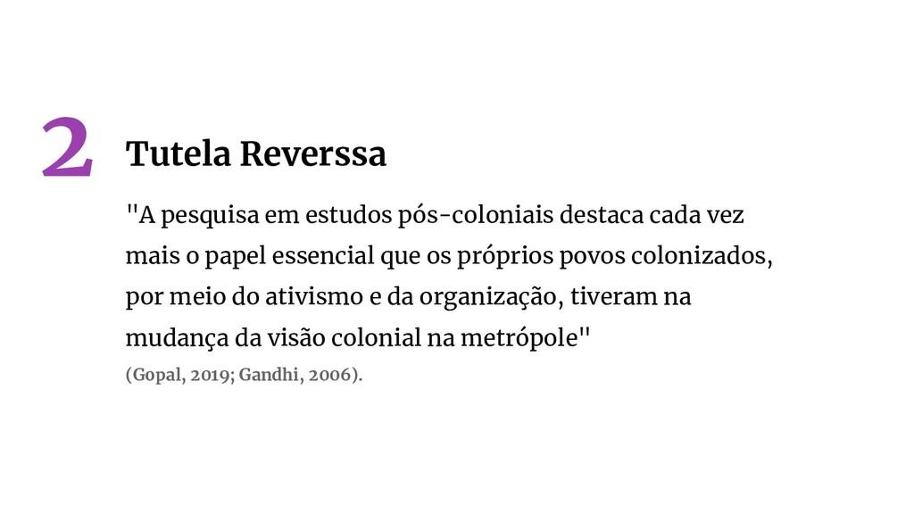 """""""A pesquisa em estudos pós-coloniais destaca ca..."""