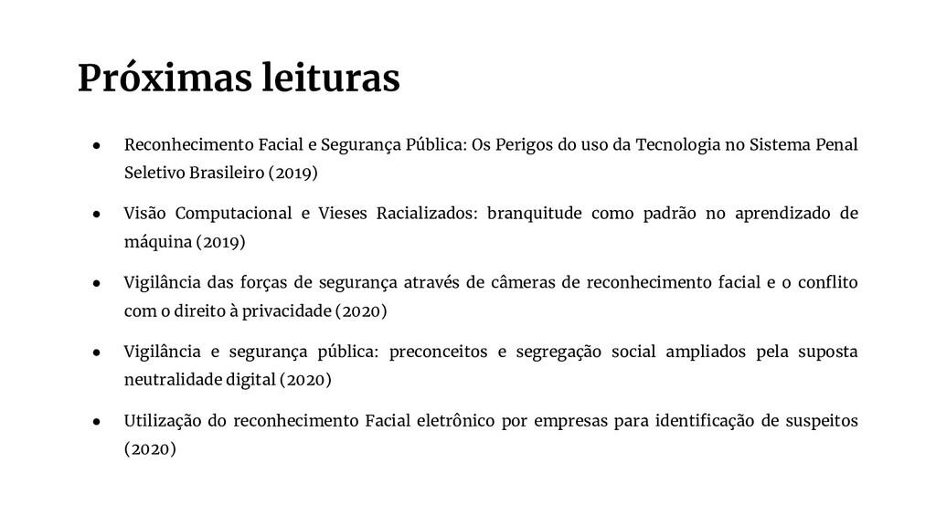 Próximas leituras ● Reconhecimento Facial e Seg...