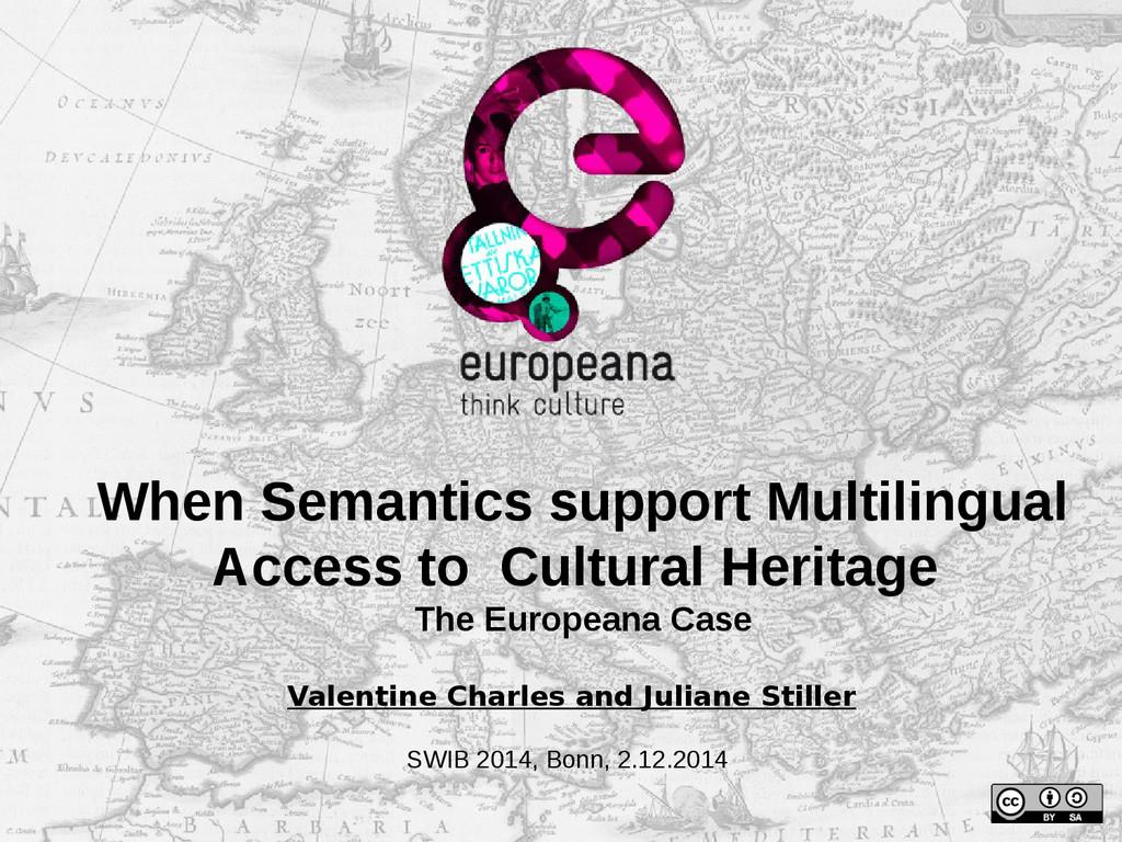 When Semantics support Multilingual Access to C...