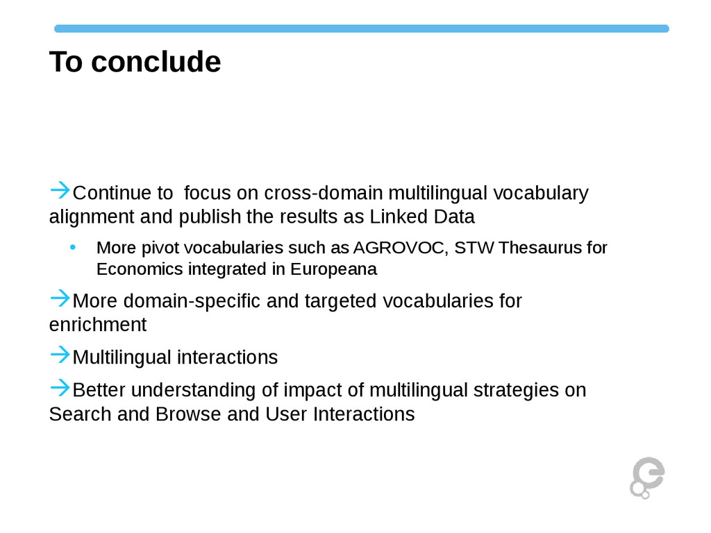 To conclude Continue tofocus on cross-domain ...