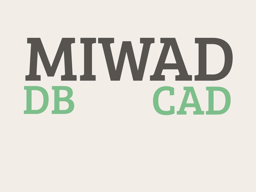 MIWAD CAD DB