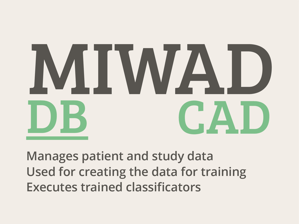 Manages patient and study data Used for creatin...