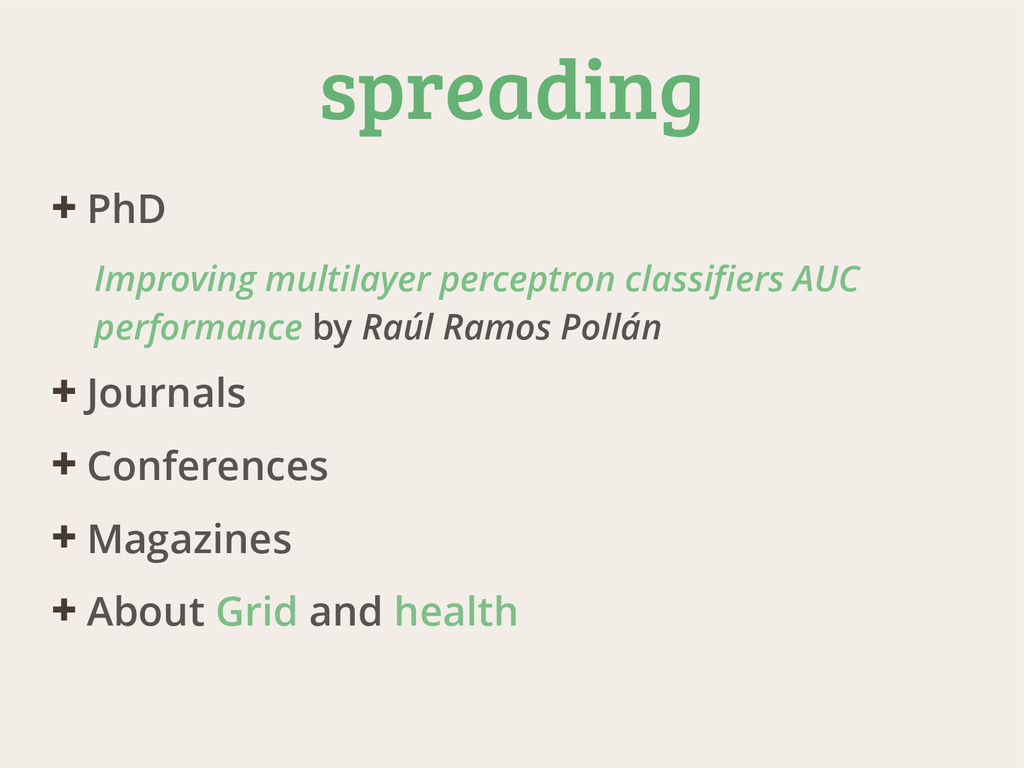 spreading ✚ PhD Improving multilayer perceptron...