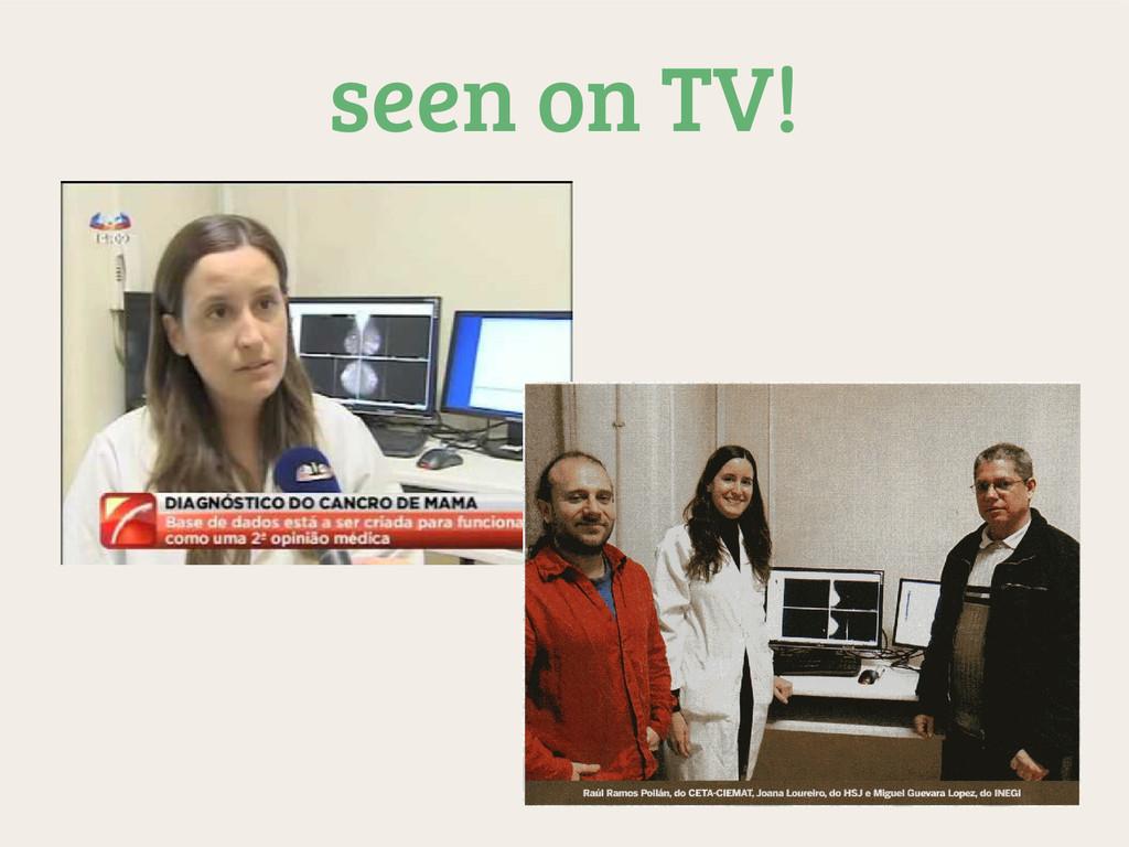 seen on TV!