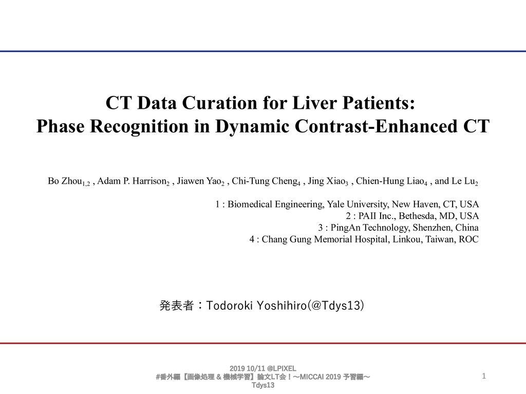 1 CT Data Curation for Liver Patients: Phase Re...