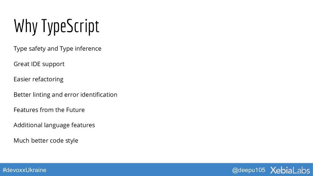 @deepu105 #devoxxUkraine Why TypeScript Type sa...
