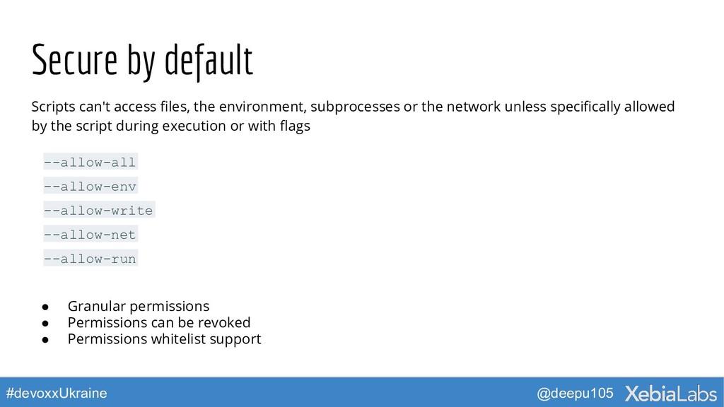 @deepu105 #devoxxUkraine Secure by default Scri...