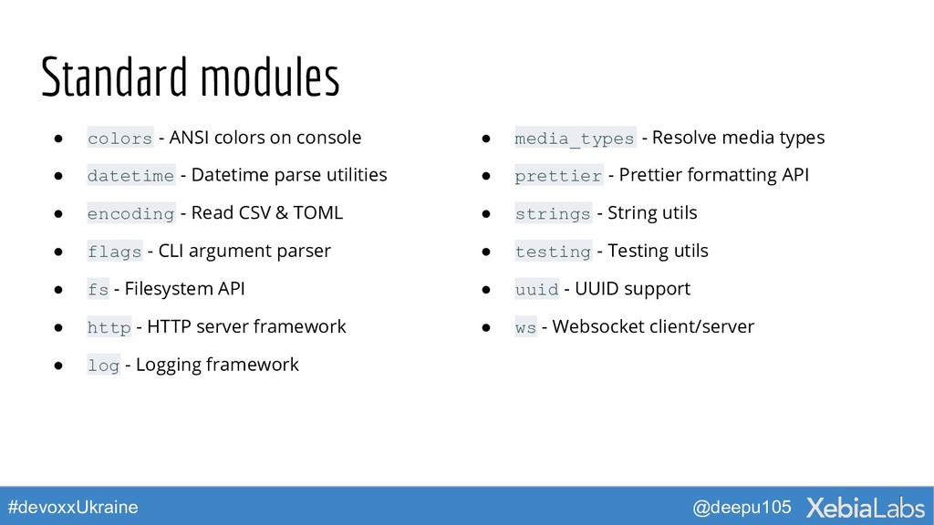 @deepu105 #devoxxUkraine Standard modules ● col...