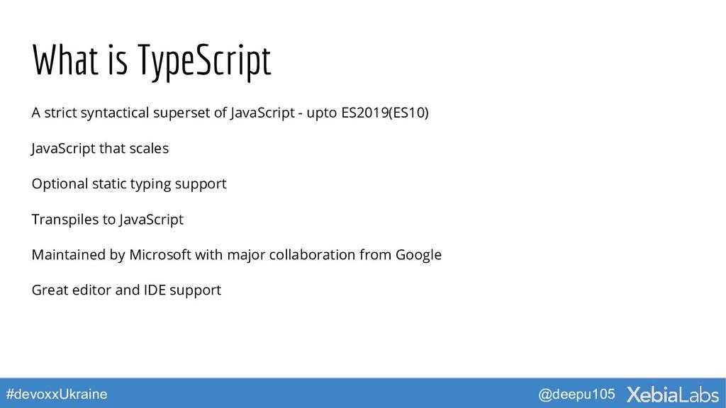 @deepu105 #devoxxUkraine What is TypeScript A s...