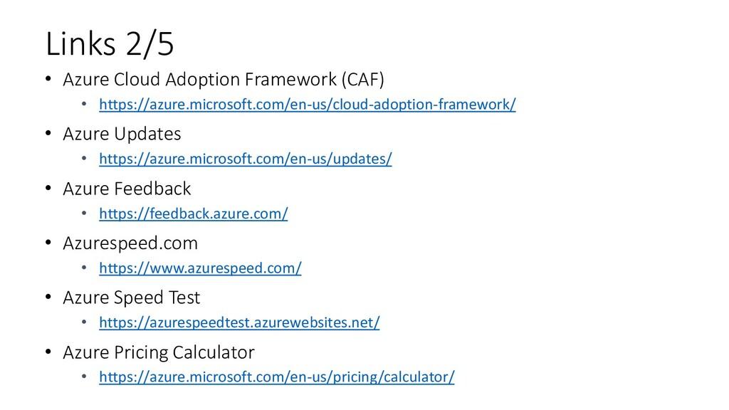 Links 2/5 • Azure Cloud Adoption Framework (CAF...