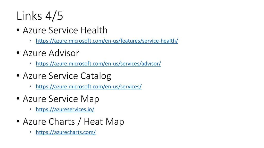 Links 4/5 • Azure Service Health • https://azur...