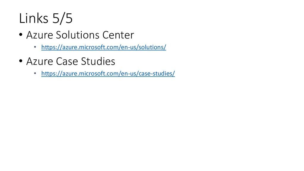 Links 5/5 • Azure Solutions Center • https://az...
