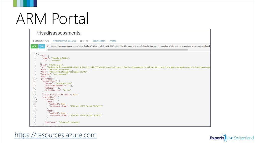 ARM Portal https://resources.azure.com