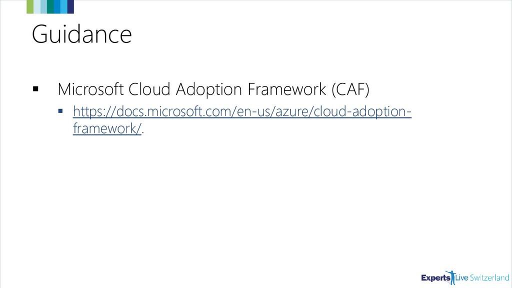 Guidance ▪ Microsoft Cloud Adoption Framework (...