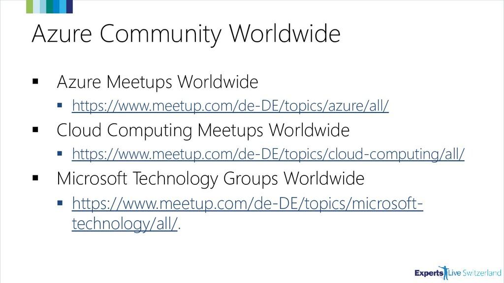 Azure Community Worldwide ▪ Azure Meetups World...