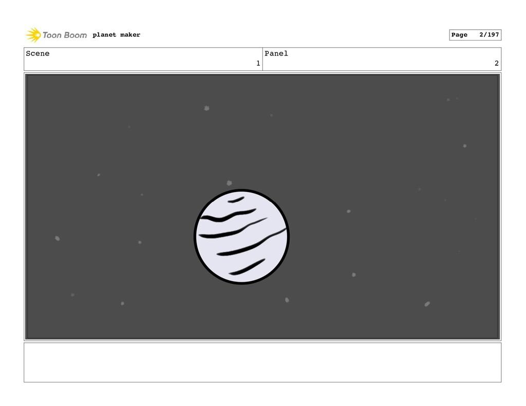 Scene 1 Panel 2 planet maker Page 2/197