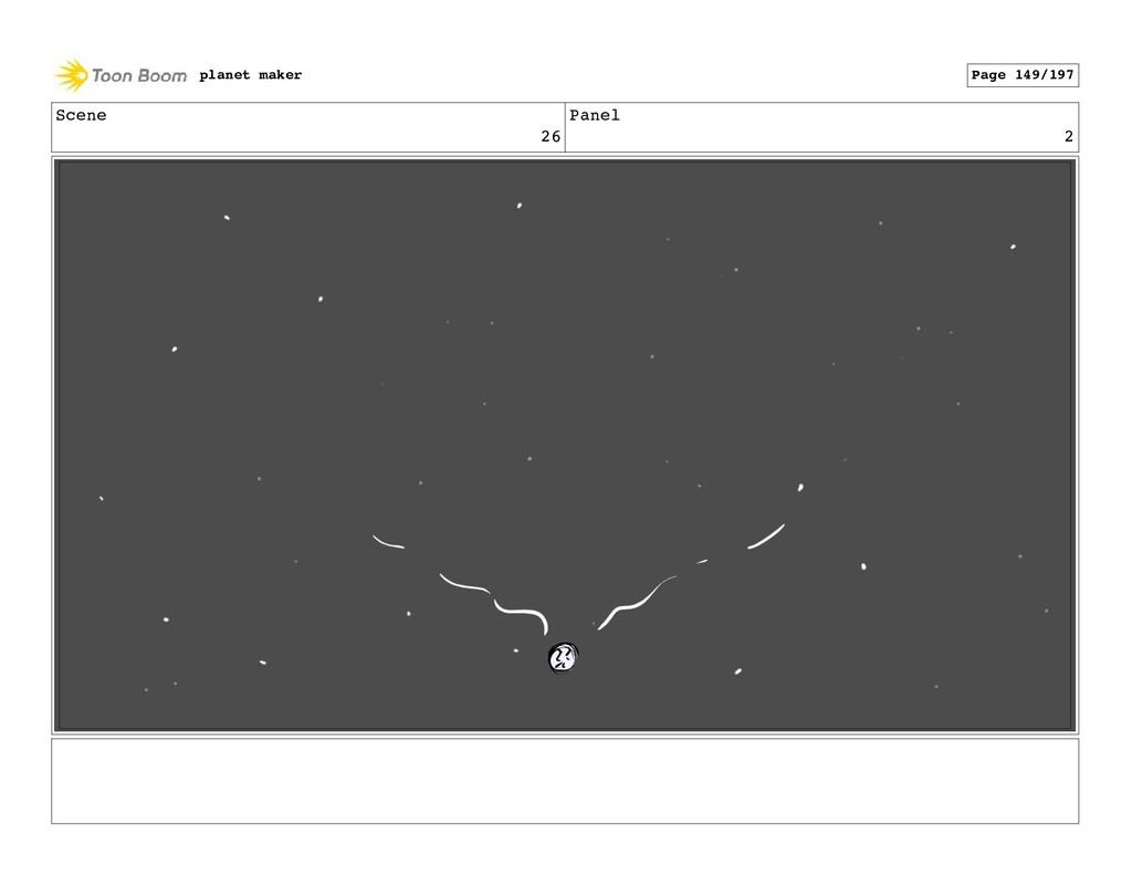 Scene 26 Panel 2 planet maker Page 149/197