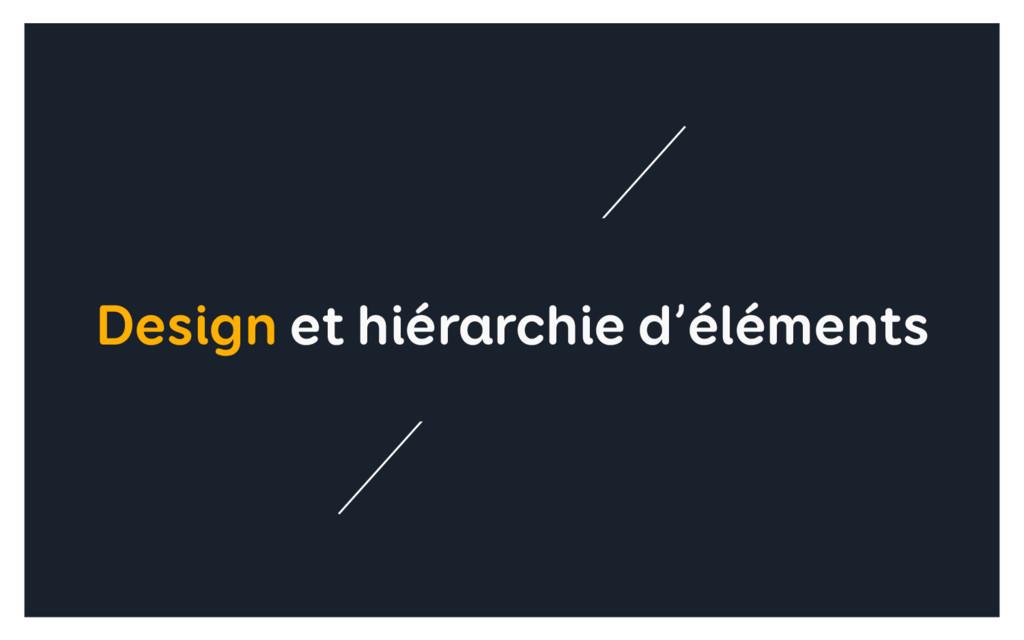 Design et hiérarchie d'éléments