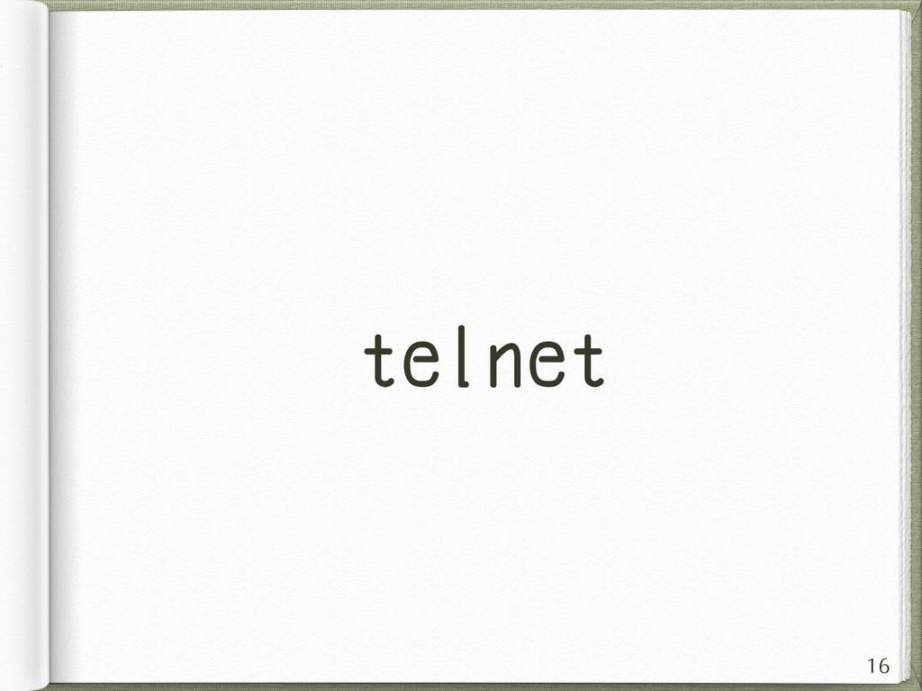 telnet 16