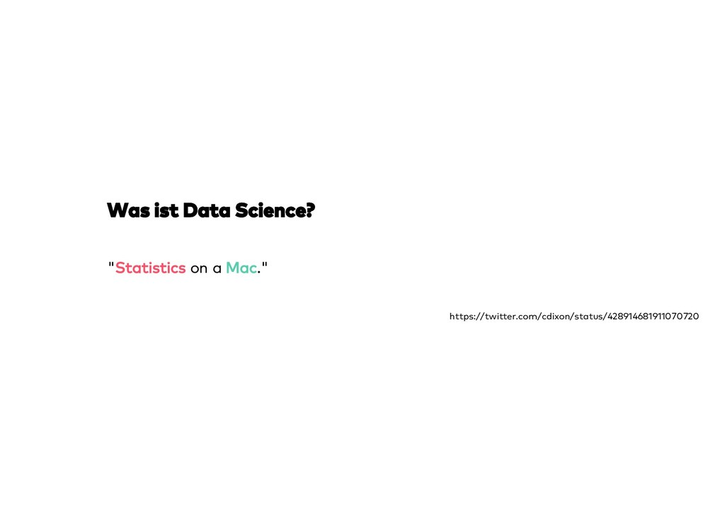 "Was ist Data Science? Was ist Data Science? ""St..."