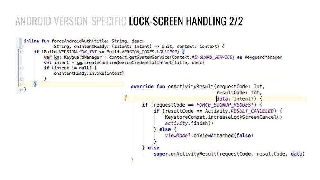 ANDROID VERSION-SPECIFIC LOCK-SCREEN HANDLING 2...