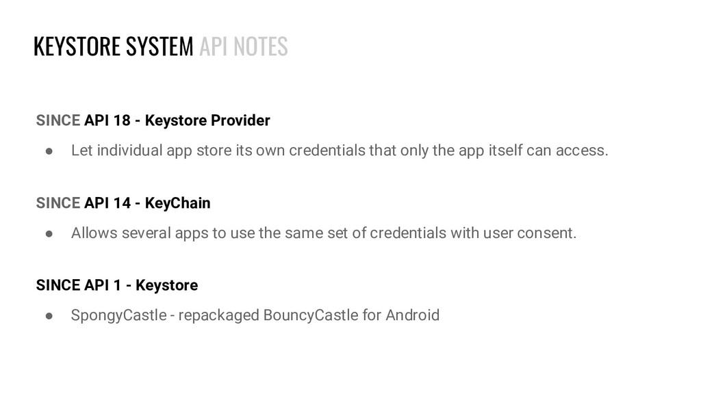 KEYSTORE SYSTEM API NOTES SINCE API 18 - Keysto...