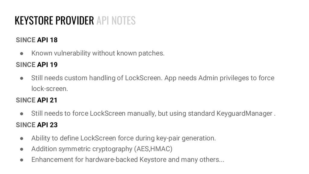 KEYSTORE PROVIDER API NOTES SINCE API 18 ● Know...