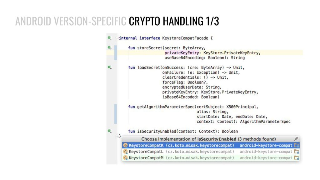 ANDROID VERSION-SPECIFIC CRYPTO HANDLING 1/3