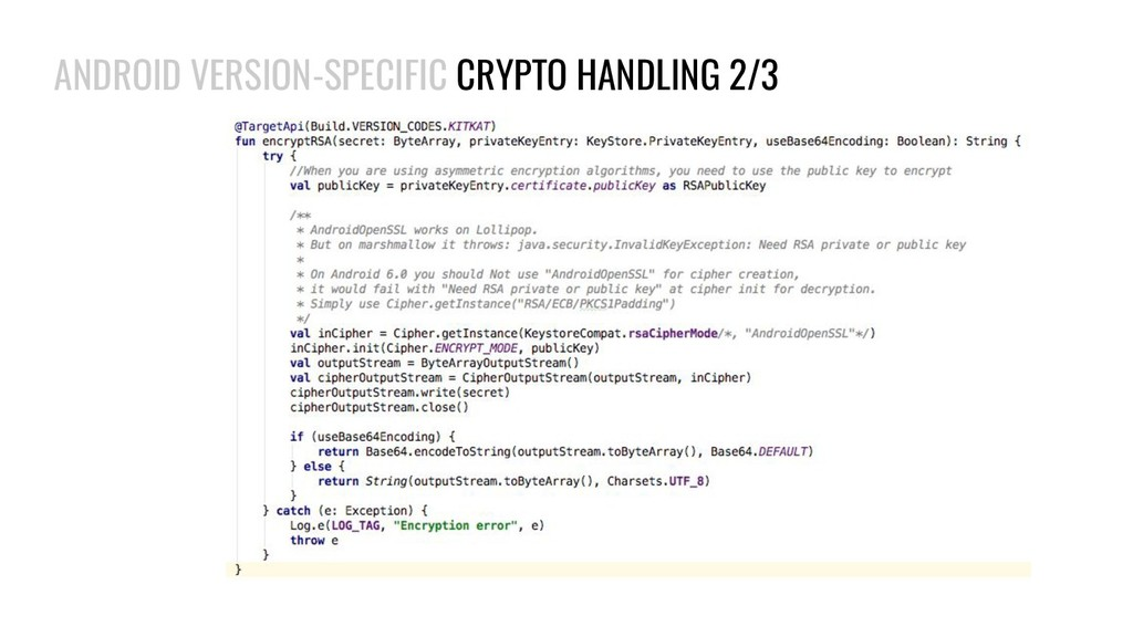 ANDROID VERSION-SPECIFIC CRYPTO HANDLING 2/3