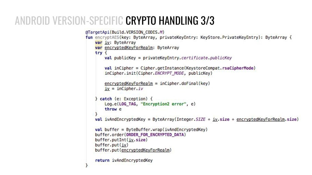 ANDROID VERSION-SPECIFIC CRYPTO HANDLING 3/3