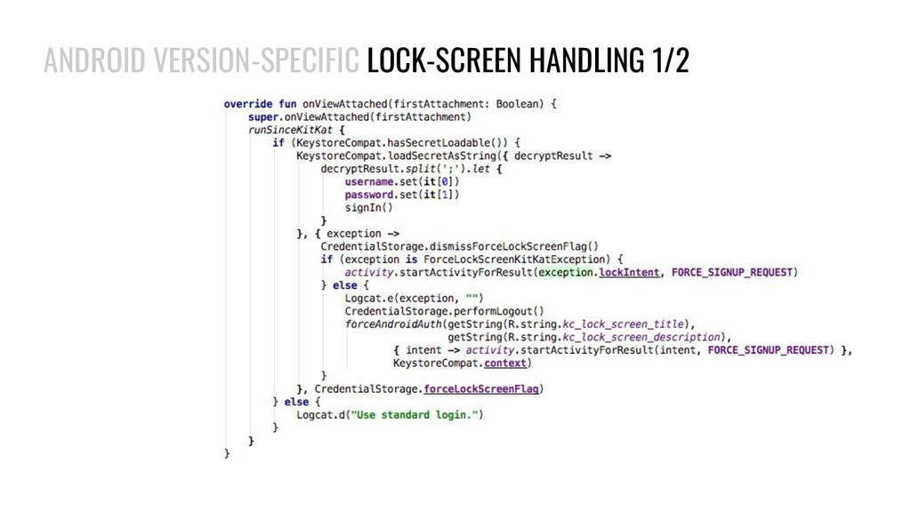 ANDROID VERSION-SPECIFIC LOCK-SCREEN HANDLING 1...