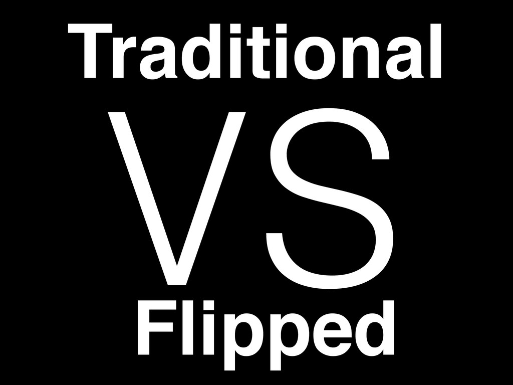 VS Traditional Flipped