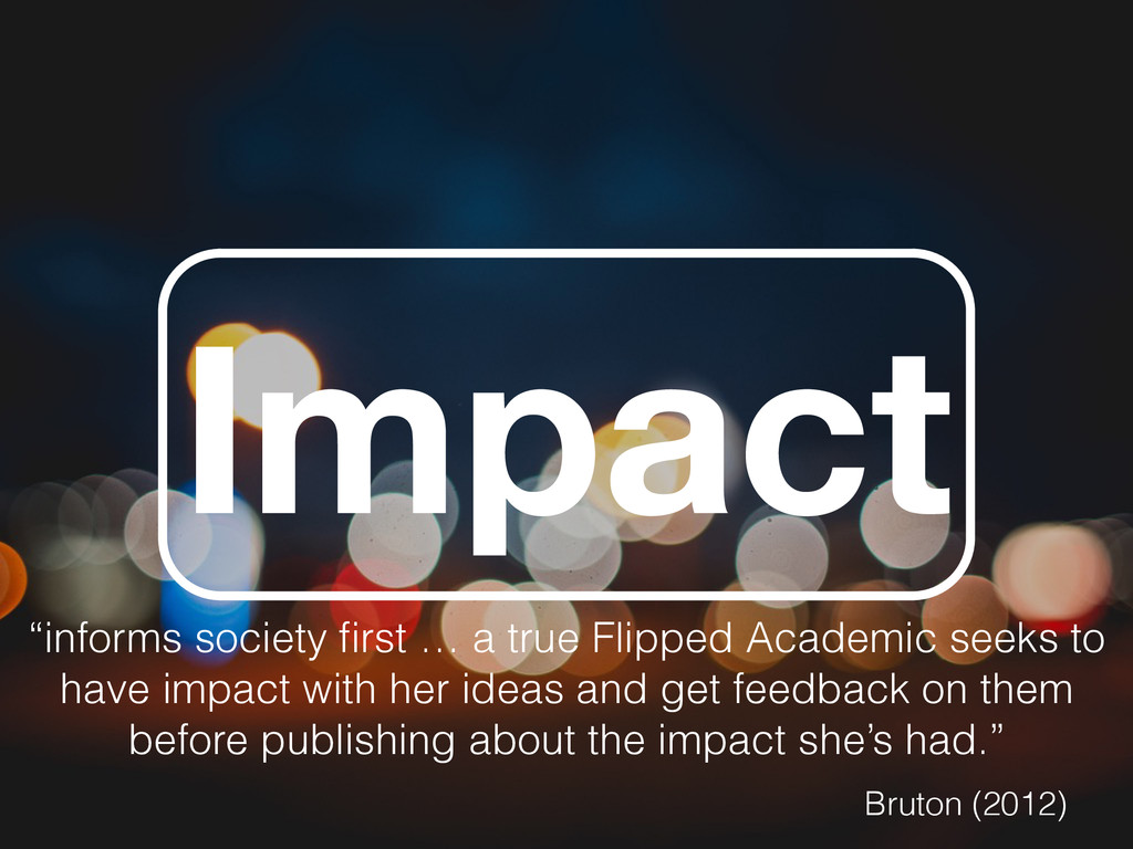 """Impact """"informs society first … a true Flipped A..."""