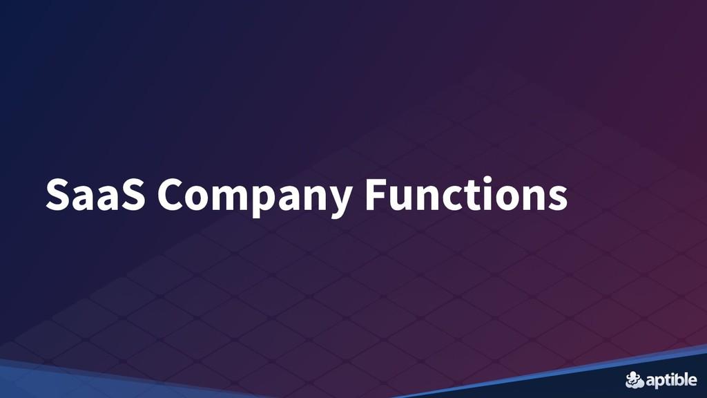 SaaS Company Functions