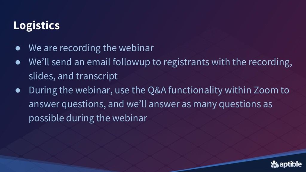● We are recording the webinar ● We'll send an ...