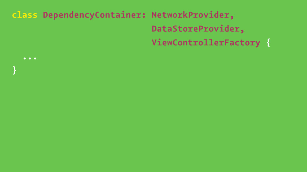 class DependencyContainer: NetworkProvider, Dat...