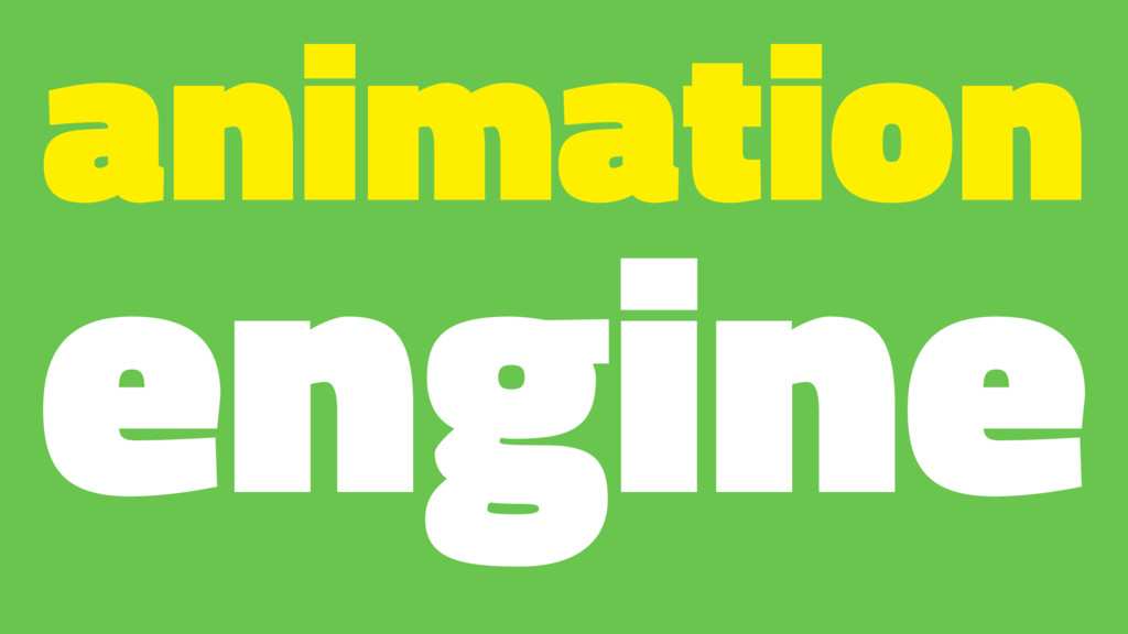 animation engine