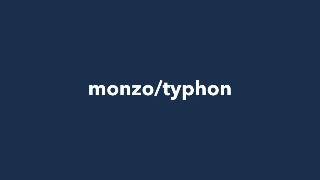 monzo/typhon