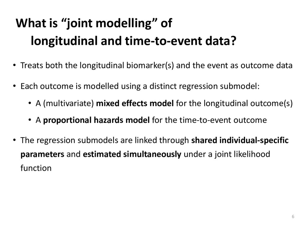 "What is ""joint modelling"" of longitudinal and t..."
